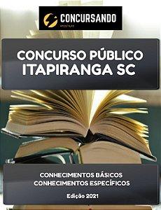 APOSTILA PREFEITURA DE ITAPIRANGA SC 2021 AGENTE COMUNITÁRIO DE SAÚDE