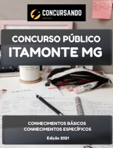 APOSTILA PREFEITURA DE ITAMONTE MG 2021 ENFERMEIRO - CAPS