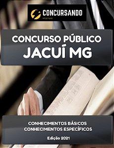 APOSTILA CÂMARA DE JACUÍ MG 2021 ASSISTENTE LEGISLATIVO
