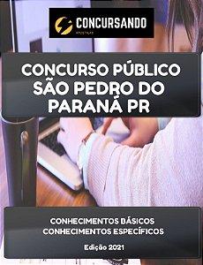 APOSTILA PREFEITURA DE SÃO PEDRO DO PARANÁ PR 2021 FISCAL GERAL B