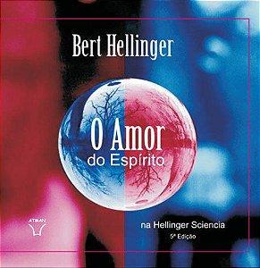 O amor do espírito na Hellinger Sciencia