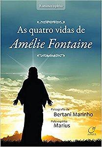 As Quatro Vidas de Amélia Fontaine