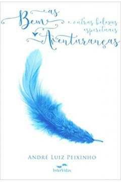 As Bem as Aventuranças e Outras Belezas Espirituais