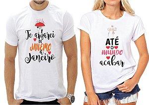 Kit 2 Camisas dia dos Namorados ate o mundo acabar