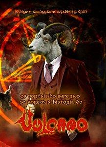 DVD Os Portais Do Inferno Se Abrem - A história do Vulcano