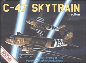 C-47 Skytrain in Action - Larry Davis