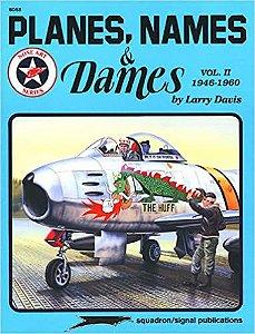 Planes, Names & Dames Vol. II (1946-1960) - Larry Davis