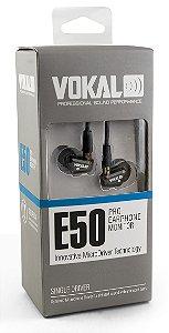 FONE DE OUVIDO VOKAL E50 PRO IN EAR