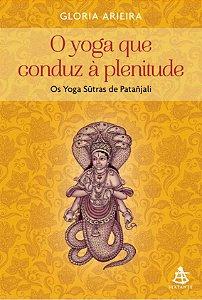 O Yoga que conduz à plenitude
