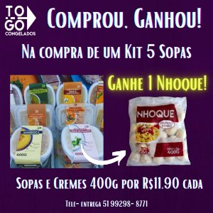 Promoção Compre Kit 5 Sopas e Ganhe 1 Nhoque Tradicional