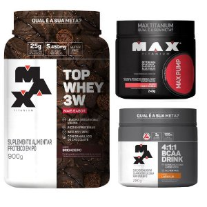KIT INICIANTE: Top Whey 3W +Sabor + BCAA Drink 4:1:1 + Max Pump