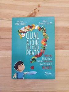 """Livro """"Qual a cor do seu prato"""", Angélica Ozório Linhares e Raquel Barboza Lhullier"""