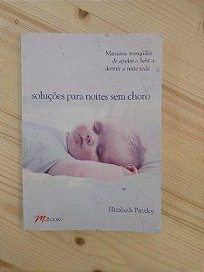 Livro - Soluções para noites sem choro - Elizabeth Pantley