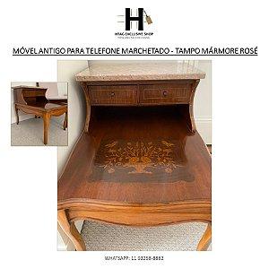 MÓVEL ANTIGO PARA TELEFONE EM MADEIRA NOBRE MARCHETADA COM TAMPO DE MÁRMORE ROSÉ