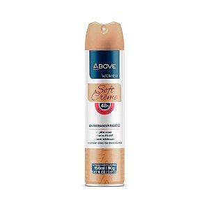 Desodorante Aerossol Feminino Above Soft Creme 150ml/90g