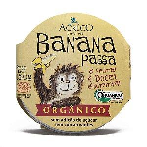 Banana passa orgânica Agreco - 150g