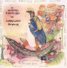 A incrível expedição de Gumercindo Quindim - livro n.5 - Luciana Betti