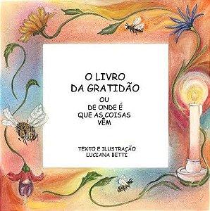 O livro da Gratidão - livro n.11 - Luciana Betti