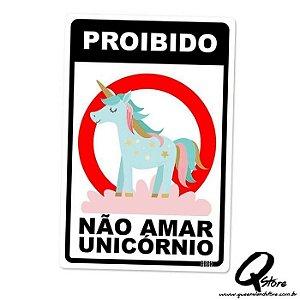 Placa Decorativa 24x16 Proibido Não amar Unicórno