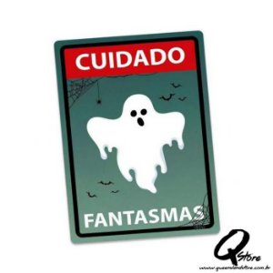 Placa Decorativa 24x16 Cuidado Fantasma