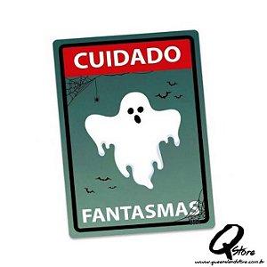 Placa Decorativa 24x16 Cuidado Fantasma