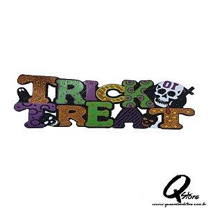 Placa Halloween - Trick or Treat