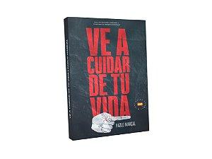 Livro Ve a cuidar de tu vida - Espanhol - Lançamento.