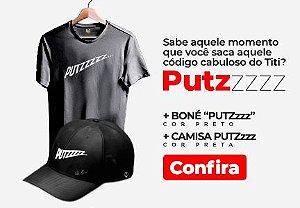 Combo - Camiseta Putz + Boné Putz -Preto.