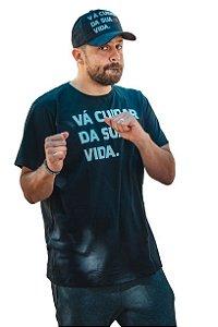 Camiseta Vá Cuidar da Sua Vida - Preta.