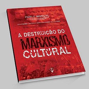 Livro A DESTRUIÇÃO DO MARXISMO CULTURAL