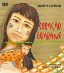 Coração Guarani - ilustrações Malu Rodrigues