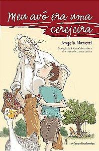 Meu avô era uma cerejeira - Angela Nanetti