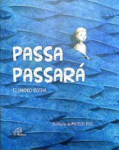 Passa, passará - Eliandro Rocha