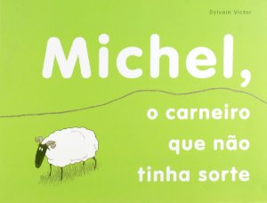 Michel, o carneiro que não tinha sorte