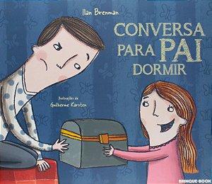 Conversa para pai dormir - Ilan Brenman