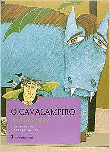 O CAVALAMPIRO  - Ilan Brenman - Ilustradora: Valeria Gallo