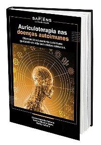 Auriculoterapia nas Doenças Autoimunes - Sandra S. Lopes e Lirane Suliano