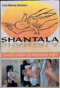 DVD SHANTALLA A ARTE INDIANA DE MASSAGEAR BEBÊS