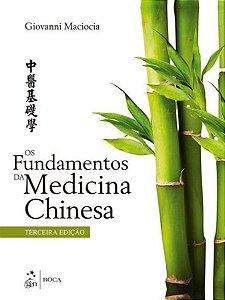 OS FUNDAMENTOS DA MEDICINA CHINESA