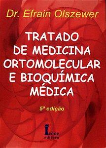 TRATADO DE MEDICINA ORTOMOLECULAR E BIOQUÍMICA MÉDICA 5ª EDIÇÃO