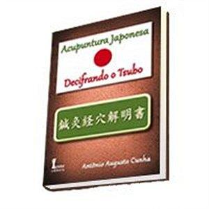 ACUPUNTURA JAPONESA DECIFRANDO O TSUBO