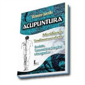 ACUPUNTURA - MERIDIANOS TENDINOMUSCULARES