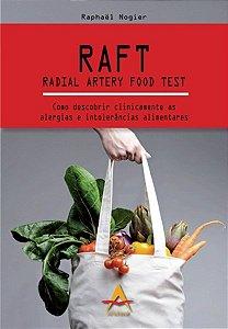 RAFT RADIAL ARTERY FOOD TEST COMO DESCOBRIR CLINICAMENTE AS ALERGIAS E INTOLERÂNCIAS ALIMENTARES