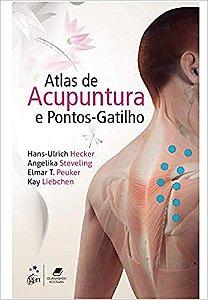 Atlas de Acupuntura e Pontos-Gatilho