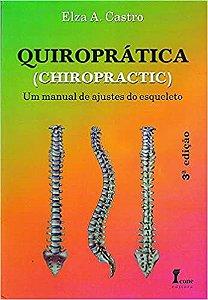 Quiroprática. Um Manual de Ajuste do Esqueleto