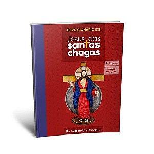 LIVRO DEVOCIONÁRIO JESUS DAS SANTAS CHAGAS – 2ª EDIÇÃO