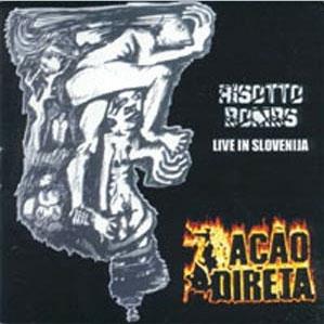 CD Ação Direta, Risotto Bombs (Live In Slovenia)