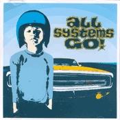 CD All Systems Go !, All Systems Go !