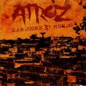 CD Atroz, Harcore 3º Mundo