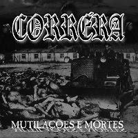 CD Corréra,  Mutilações e Mortes